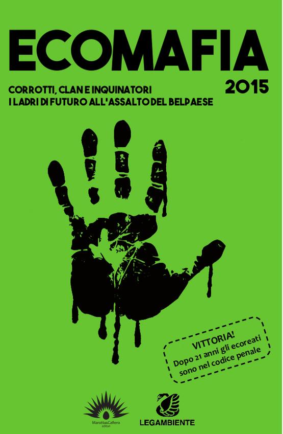 foto copertina Rapporto Ecomafia 2015