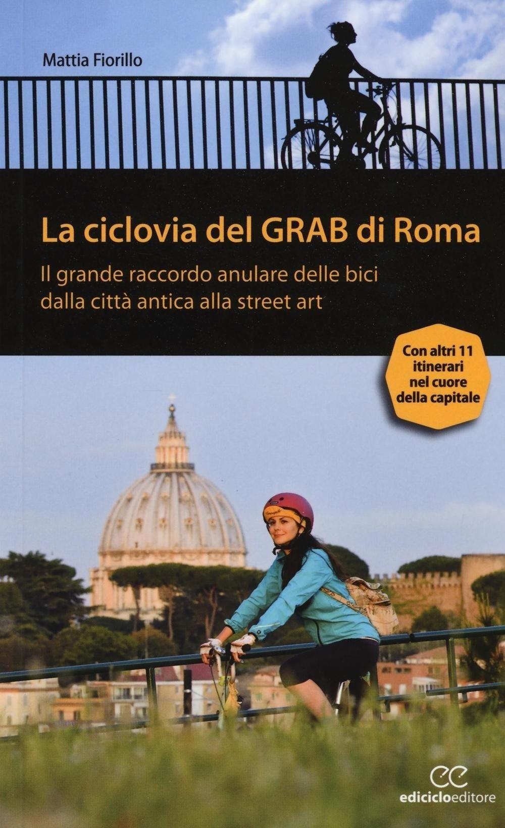 La ciclovia del Grab di Roma