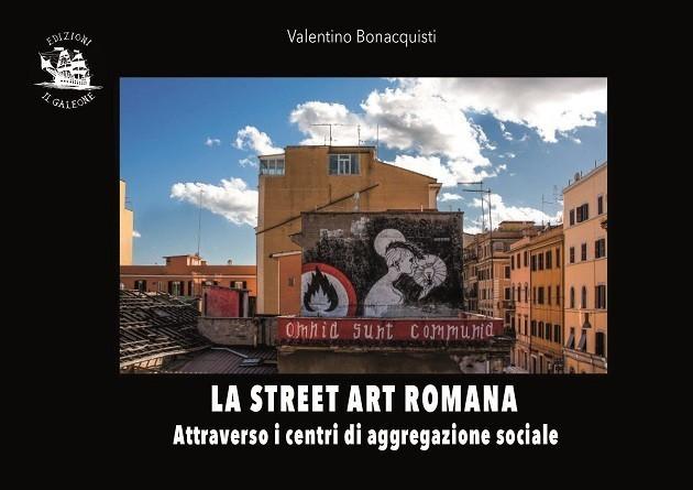 """""""La street art romana attraverso i centri di aggregazione sociale"""""""