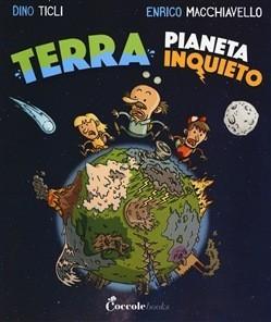 Terra, pianeta Inquieto