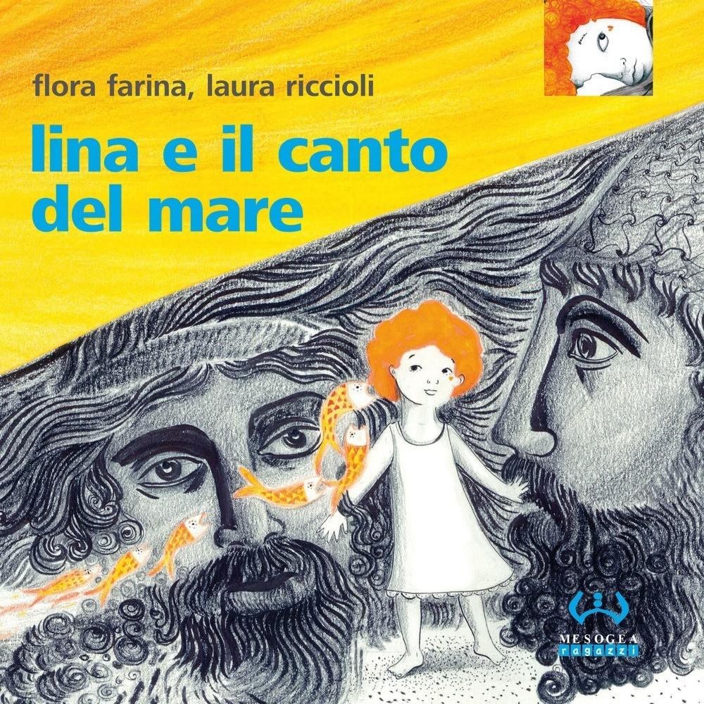 Lina E Il Canto Del Mare - libro