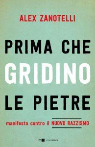"""La copertina del libro """"Prima che gridino le pietre"""" di Alex Zanotelli"""