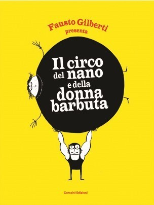 Il Circo Del Nanoe della donna barbuta