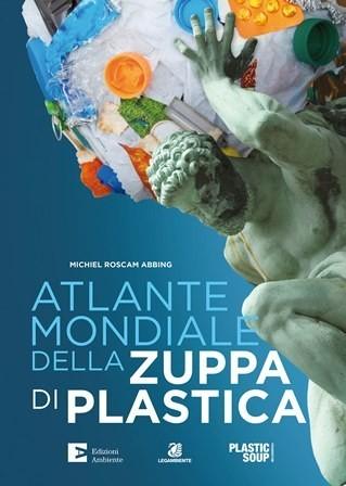 copertina Atlante mondiale della zuppa di plastica