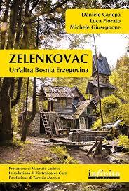 copertina di Zelonkovac. Un'altra Bosnia Erzegovina