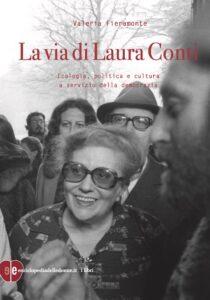 libro Le vie di Laura Conti di Valeria Fieramonte